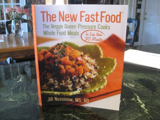 The New Fast Food by Jill Nussinow, MS, RD