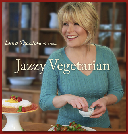 Laura Theodore, The Jazzy Vegetarian