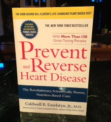 Prevent and Reverse Heart Disease by Dr. Caldwell Esselstyn, Jr.