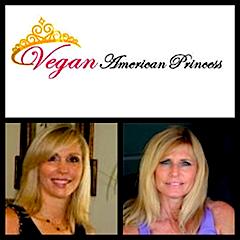 Debby Sunshine & Ellen Francis, Vegan American Princess