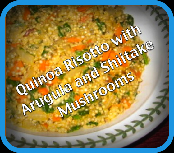 Quinoa risotto with arugula and shiitake mushrooms vegan american princess